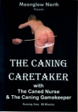 Moonglow The Caning Caretaker