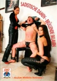 OWK Sadistische Damen bruellende Sklaven