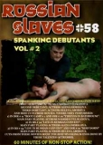 Russian Slaves 58 Spanking Debutants 2