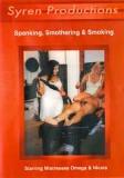 Syren Spanking Smothering Smoking - Sonderangebot