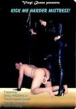 FEMDOM! Vinyl Queen Kick me Harder Mistress