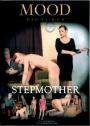 Mood Stepmother (Die Stiefmutter)
