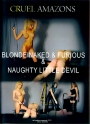 C Amazons Blonde Naked & Furious & Naughty Little Devil 90 min.!