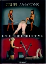 C Amazons Until The End Of Time FEMDOM 70 min. 3 Szenen