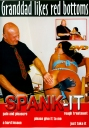 Spank It Grandpa likes red bottoms RESTPOSTEN!