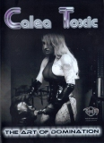Calea Toxic The Art of domination