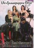Amator Die Gummipuppenorgie (Lady Diamond & Crew des Fetisch Instituts Berlin)