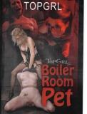 TOPGRL Boiler Room Pet