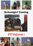 Schoolgirl Caning - F/F Volume 1