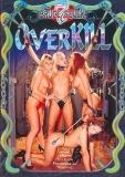 Overkill- Bruce Seven Production (USA)