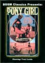 BDSM Classics Pony Girl