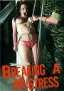 Bondage Barrix Eine Domina wird gebrochen Breaking A Mistress