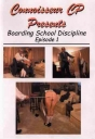 Connoisseur CP Boarding School Discipline 1