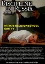 SONDERPREIS! Discipline in Russia Vol. 17 Private Klosterschule