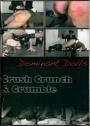 Dominant Dolls Crush Crunch & Crumble