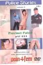 Pain4Fem Precinct Patrol