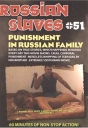 Russian Slaves 51 Punishment in Russian Family